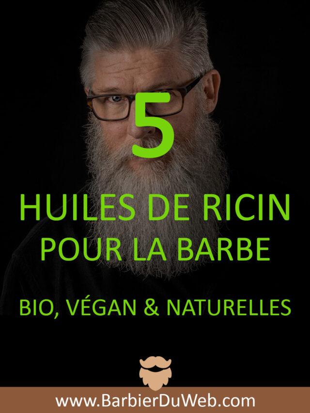 huiles de ricin pour la barbe bio végan et naturelles à acheter